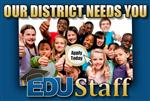 Our District Needs You Apply Today EDUStaff